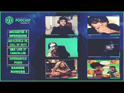 GMG SHOW LIVE 117 - CALL OF DUTY VS. BATTLEFIELD, NBA LIVE 17 CANCELLED, UNCHARTED 4, AND MORE!