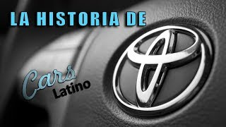 La Increíble Historia de Toyota *CarsLatino*