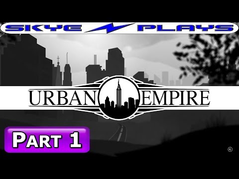 Urban Empire Let's Play / Gameplay Part 1 â–ºA DIFFERENT TYPE OF CITY BUILDERâ—€