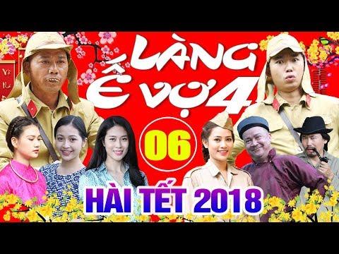 Hài Tết 2018   Làng ế Vợ 4 - Tập 6   Phim Hài Tết Mới Nhất 2018 - Minh Tít, Bình Trọng thumbnail