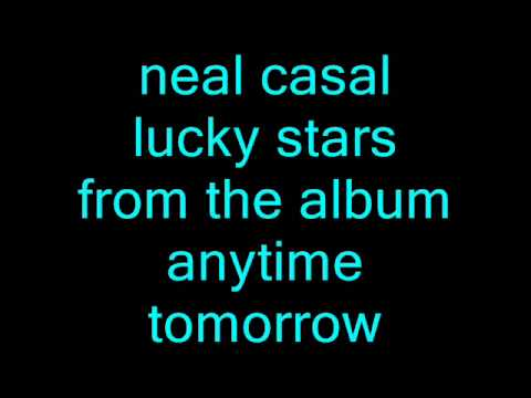 Neal Casal - Lucky Stars