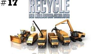 RECYCLE MÜLLABFUHR SIMULATOR #017 - Ein verrückter Plan★Let's Play Recycle Deutsch - HD+