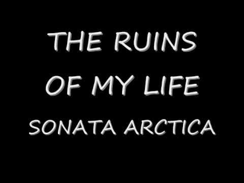 Sonata Arctica - The Ruins Of My Life
