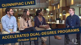 Quinnipiac Live! - Accelerated Dual-Degree Programs - October 2018