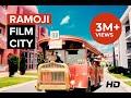 Ramoji Film City, Hyderabad - Full Video Tour 2017