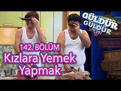 Güldür Güldür Show 142. Bölüm, Kızlara Yemek Yapmak Skeci