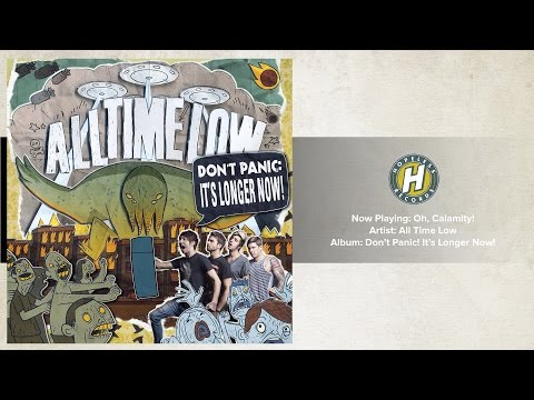 All Time Low - Oh Calamity