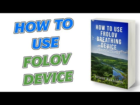 How to Use Frolov Breathing Device (Instructions) -- Book