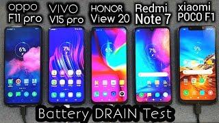 Oppo F11 Pro vs V15 Pro vs Honor View 20 vs Redmi Note 7 vs Poco F1 BATTERY DRAIN TEST