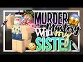 MURDER MYSTERY 2 WITH MY SISTER    Pinkie