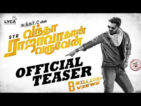 Vantha Rajavathaan Varuven - Teaser | STR | Sundar C | Lyca Productions