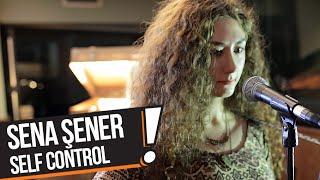 Sena Şener - Self Control (B!P Akustik)