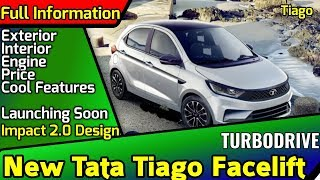 Tata Tiago Facelift | Full information | engine, price launch date, design, features |launching soon