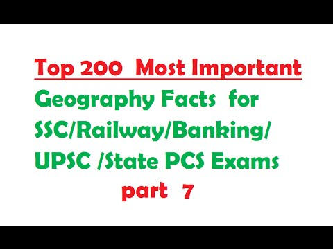 Top 200 Geography Facts for SSC-Railway-Banking-UPSC -PCS Exams part  7