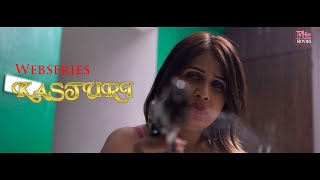 KASTURI Webseries Natasha Trailer Fliz Movies