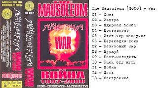 The Mausoleum [2000] - War