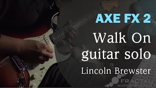 Watch Lincoln Brewster Walk On video