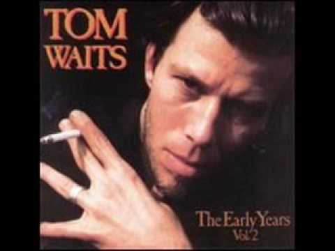 Tom Waits - So it Goes
