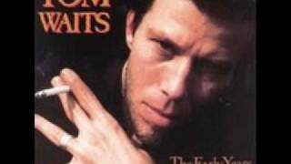 Watch Tom Waits So It Goes video