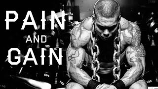 BODYBUILDING MOTIVATION - PAIN and GAIN