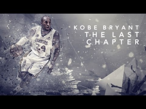 "Kobe Bryant - ""The Last Chapter"""
