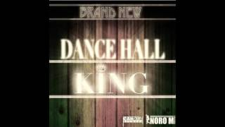 Noro M - Dance Hall King - (2016)