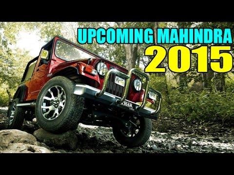 Upcoming Mahindra SUVs In 2015 !
