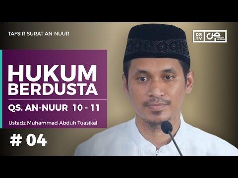 Tafsir An-Nuur 04 (ayat 10-11) : Hukum Berdusta - Ustadz M Abduh Tuasikal