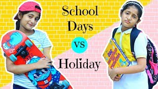 Daily Routine - School Days vs Holidays | #Roleplay #Fun #Sketch #MyMissAnand