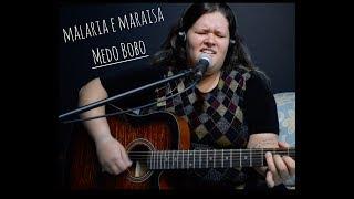 Barbara Telles - Medo bobo ( cover Maiara e Maraisa )