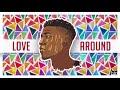 CalledOut Music   Love Around [Audio]