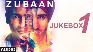ZUBAAN  Full songs (Find Your Music) | AUDIO JUKEBOX- Part 1 | T-Series