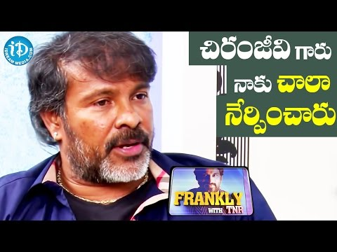 Chiranjeevi Taught Me A Lot - Chota K Naidu || Frankly With TNR || Talking Movies with iDream