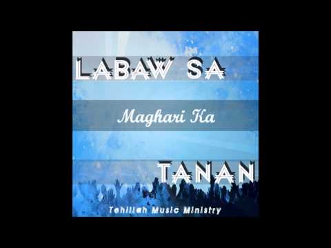 labaw Sa Tanan Tehillah Music Ministry's 2013 Album Bisaya cebuano Praise And Worship video