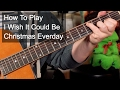 'I Wish It Could Be Christmas Everyday' Wizard Guitar Lesson