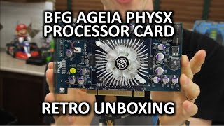 BFG Ageia PhysX Processor Card - Retro Unboxing