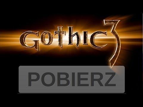 [TuT]Skąd I Jak Pobrać I Zainstalować Gothic 3/How To Download Gothic 3