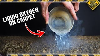 Why Liquid Oxygen & Carpet DON'T Mix
