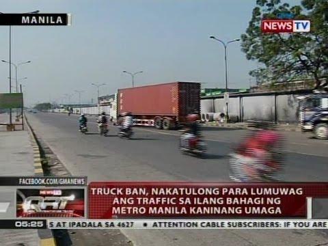 QRT: Truck ban, nakatulong para lumuwag ang traffic sa ilang bahagi ng Metro Manila kaninang umaga