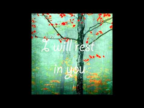 Mindy Gledhill - I Will Rest In You Lyrics