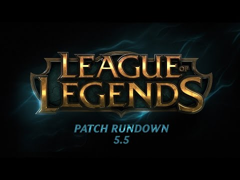 Patch Rundown 5.5