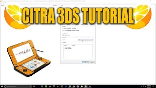 Citra Emulator | Download, Setup, & Configure Tutorial | Play Nintendo 3DS Games on Your PC!