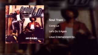 Watch Camp Lo Soul Train video