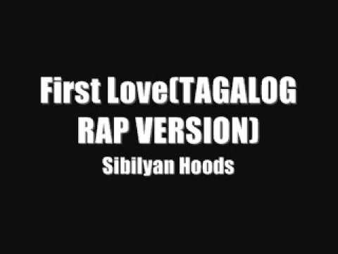 First Love (tagalog Rap Version0 - Sibilyan Hoods video