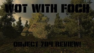 Object 704 review!