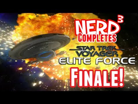 Nerd³ Completes... Star Trek Voyager: Elite Force - Finale!