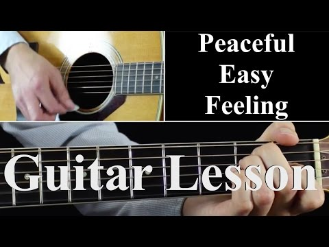 Peaceful Easy Feeling - Guitar Lesson Tutorial - The Eagles