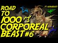 Runescape - Road to 1000 Corporeal Beast - Episode 6