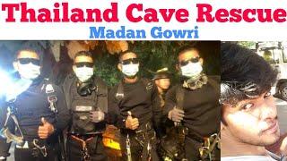 Thailand Cave Rescue   Tamil   Madan Gowri   MG