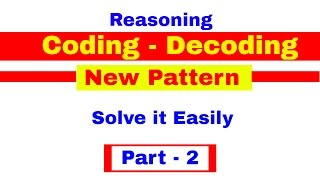 Coding Decoding New Pattern Reasoning Tricks for Bank PO Clerk IPPB PO In Hindi Part 2
